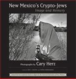 New Mexico's Crypto-Jews, Cary Herz, 0826342906