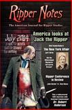 Ripper Notes : America Looks at Jack the Ripper, Vanderlinden, Wolf and Hacker, John, 0975912909