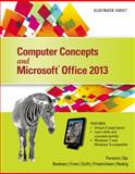 Computer Concepts and Microsoft® Office 2013, Parsons, June Jamrich and Oja, Dan, 1285092902