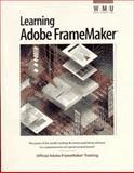 Learning Adobe FrameMaker, Adobe Creative Team, 1568302908