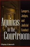 Aquinas in the Courtroom, Charles P. Nemeth, 0275972909