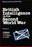 British Intelligence in the Second World War 9780521242905