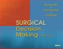 Surgical Decision Making, McIntyre, Robert C., 0721602908