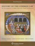 History of the Common Law : The Development of Anglo-American Legal Institutions, Langbein, John H., 0735562903
