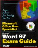 Microsoft Office User Specialist Microsoft Word 97 Exam Guide, Calabria, Jane and Burke, Dorothy, 0789712903