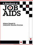 A Handbook of Job Aids, Rossett, Allison and Gautier-Downes, Jeannette, 0883902907