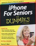 iPhone for Seniors for Dummies, Nancy C. Muir, 111869290X