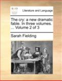 The Cry, Sarah Fielding, 1140752901