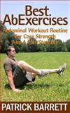 Best Ab Exercises, Patrick Barrett, 1478202904