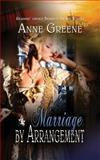 Marriage by Arrangement, Anne Greene, 1611162904
