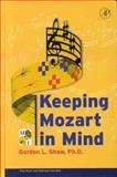 Keeping Mozart in Mind, Shaw, Gordon L. and Peterson, Matthew W., 0126392900