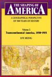 Transcontinental America, 1850-1915