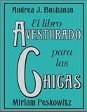 El Libro Aventurado para las Chicas, Andrea J. Buchanan and Miriam Peskowitz, 0061562904