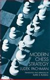 Modern Chess Strategy, Ludek Pachman, 0486202909