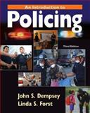 An Introduction to Policing, Dempsey, John and Forst, Linda S., 053464290X