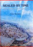 """Sealed by Time : The Loss and Recovery of the """"Mary Rose"""", Peter Marsden, 0954402901"""