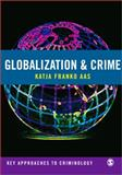 Globalization and Crime 9781412912907