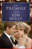 The Promise, Jon Mills, 1481152904