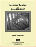 Interior Design Using AutoCAD 2007, Stine, Daniel John, 1585032905