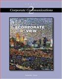 Corporate View : Corporate Communications, Barksdale, Karl and Rutter, Michael, 0538692901