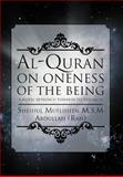 Al-Quran on Oneness of the Being, Sheihul Mufliheen Abdullah, 1477112901