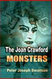 The Joan Crawford Monsters, Peter Swanson, 1492892904