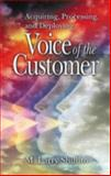 Acquiring, Processing and Deploying Voice of the Customer, Shillito, M. Larry, 1574442902