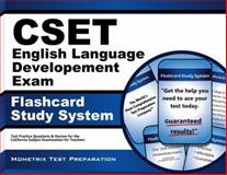 Cset English Language Development Exam Flashcard Study System : CSET Test Practice Questions and Review for the California Subject Examinations for Teachers, CSET Exam Secrets Test Prep Team, 1630942901
