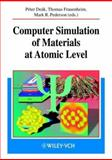 Computer Simulation of Materials at Atomic Level, , 352740290X