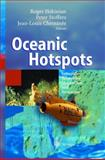 Oceanic Hotspots : Intraplate Submarine Magmatism and Tectonism, , 3642622909