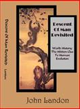 Descent of Man Revisited World History, John C. Landon, 0984702903