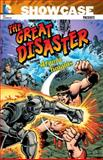 Showcase Presents: the Great Disaster Featuring the Atomic Knights, Various, 1401242901