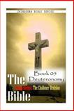 The Bible Douay-Rheims, the Challoner Revision - Book 05 Deuteronomy, Zhingoora Series, 1477652906