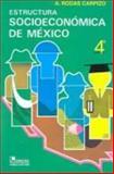 Estructura Socioeconómica de México 9789681862909