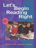 Let's Begin Reading Right : A Developmental Approach to Emergent Literacy, Fields, Marjorie V., 0130112917