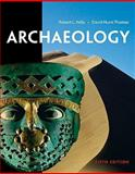 Archaeology, Kelly, Robert L. and Thomas, David Hurst, 0495602914