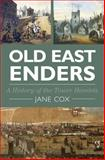 Old East Enders, Jane Cox, 0750952911