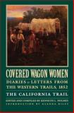 Covered Wagon Women, Volume 4, Kenneth Holmes, 080327291X