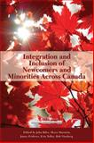 Integration and Inclusion of Newcomers and Minorities across Canada, Biles, John and Burstein, Meyer, 1553392914
