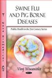 Swine Flu and Pig Borne Diseases, Viroj Wiwanitkit, 1608762912