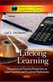 Lifelong Learning: Theoretical and Practical Perspectives on Adult Numeracy and Vocational Mathematics, Gail E. Fitzsimons, 1616682914