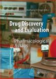 Drug Discovery and Evaluation : Pharmacological Assays, Vogel, H. Gerhard and Vogel, Wolfgang H., 3540602917