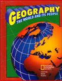 Geography : The World and Its People, Boehm, Richard G. and Armstrong, David G., 0028232917