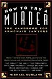 How to Try a Murder, Michael Kurland, 0028612914