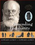 Ascending Peculiarity, Edward Gorey, 015601291X