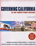 Governing California in the Twenty-First Century, Anagnoson, J. Theodore and Bonetto, Gerald, 0393932915