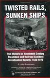 Twisted Rails, Sunken Ships, R. John Brockmann, 0895032910