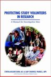 Protecting Study Volunteers in Clinical Research, Dunn, Cynthia McGuire and Chadwick, Gary, 0967302919