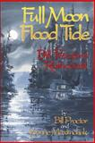 Full Moon, Flood Tide, Billy Proctor and Yvonne Maximchuk, 1550172913
