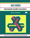 ISO 9000 : Worldwide Quality Standard, James L. Patterson, 1560522917
